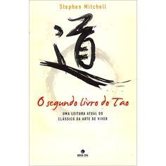 O segundo livro do Tao (Portuguese) The Second Book of Tao by Stephen Mitchell