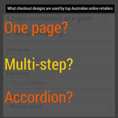 One page, multi-step, accordion - what checkouts are used by top Australian online retailers