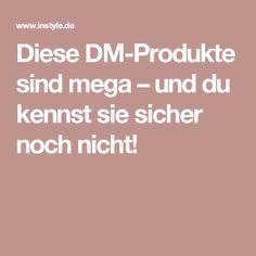 Diese DM-Produkte sind mega – und du kennst sie sicher noch nicht!