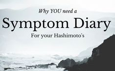 Why You Need a Symptom Diary for your Hashimoto's - Cindy Lee Kennedy Chronic Illness