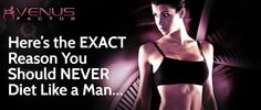 The Venus Factor – Men and Women are NOT created Equal when it comes to Weight Loss #thevenusfactordiet