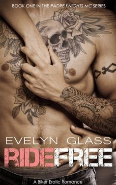 Ride Free: A Biker Erotic Romance (Padre Knights MC) by Evelyn Glass, http://www.amazon.com/dp/B00JASPSAK/ref=cm_sw_r_pi_dp_eIZntb1MB07E2