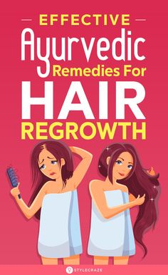 12 Effective Ayurvedic Remedies For Hair Fall And Hair Regrowth: Ayurvedic treatments are a popular choice among many women for hair loss because they incorporate natural ingredients and have been an effective cure for hair fall since ancient times. Ayurvedic Remedies, Natural Remedies, Ayurvedic Recipes, Natural Treatments, Ayurveda For Hair Loss, Ayurveda Hair Care, Baby Hair Loss, Best Hair Loss Shampoo, Beauty Tips