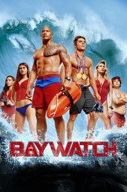 Watch Baywatch Full Movies Online Free HD  http://watchnow.4k-fullmovie.com/movie/339846/baywatch.html  Baywatch Off Genre : Action, Comedy Stars : Dwayne Johnson, Zac Efron, Alexandra Daddario, Kelly Rohrbach, Priyanka Chopra, Ilfenesh Hadera Release : 2017-05-12 Runtime : 116 min.  Production : Paramount Pictures   Movie Synopsis: Devoted lifeguard Mitch Buchannon butts heads with a brash new recruit. Together, they uncover a local criminal plot that threatens the future of the Bay.