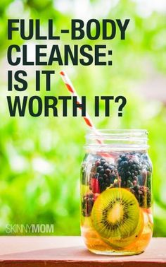 Should you be starting a full body cleanse?  Find out here.