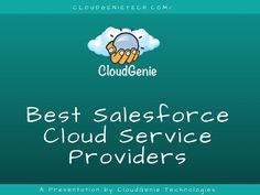 Looking for Salesforce cloud services for your business? CloudGenie offer comprehensive cloud services to help you manage the automated Cloud computing Environment. Salesforce Cloud, Cloud Computing, Presentation, Clouds, Technology, Business, Unique, Tech, Tecnologia