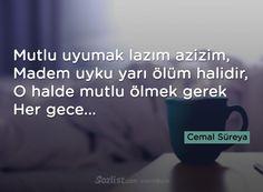 Mutlu uyumak lazım azizim, Madem uyku yarı ölüm halidir #cemal #süreya #sözleri #anlamlı #şair #kitap