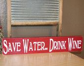Save Water...Drink Wine Primitive Sign Wood Wall Hanging
