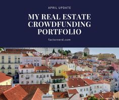 It wasn't really a new year's resolution but I've started in January to keep track of my real estate crowdfunding investments.It's a good exercise Investment Property, Rental Property, Peer To Peer Lending, Corporate Bonds, Southern Europe, Keep Track, Investing, January, Alternative
