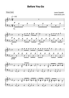 Lewis Capaldi - Before You Go sheet music for piano [PDF] Music Sheets, Piano Sheet Music, The Words, I Am Just Kidding, Kiana Lede, Printable Sheet Music, Piano Tutorial, Going Solo, Rock Songs