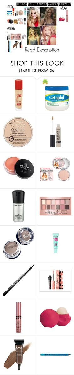 """Alison DiLaurentis Makeup Routine"" by akirarae ❤ liked on Polyvore featuring beauty, Rimmel, Revlon, TheBalm, MAC Cosmetics, Maybelline, Benefit, NYX and Eos"