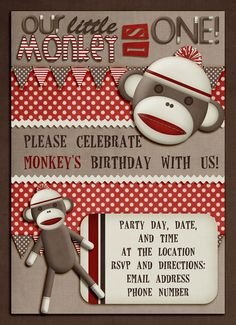 """Sock Monkey invitation.  Digitally created by me, using the digital scrapbooking kit """"Sock It to Me"""" by Libby Pritchett Designs at SweetShoppeDesigns.com"""