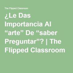 Flipped Classroom...algo para reflexionar
