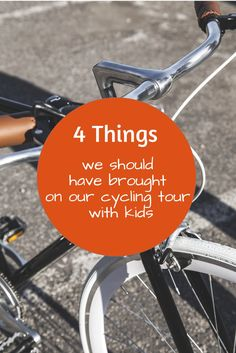 4 Things we should have brought on our cycling tour with kids