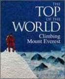 The Top of the World - Climbing Mount Everest