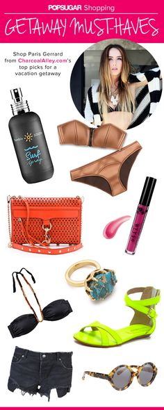 Paris Gerrard from www.charcoalalley.com shares her ultimate getaway must-haves with us. Click the photo to see all of her vacation essentials!