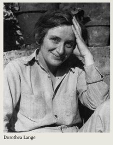 DOROTHEA LANGE (May 26, 1895 – October 11, 1965)  an influential American documentary photographer and photojournalist, best known for her Depression-era work for the Farm Security Administration (FSA). Lange's photographs humanized the consequences of the Great Depression and influenced the development of documentary photography.