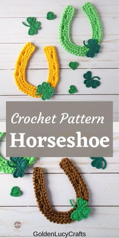 Learn how to crochet horseshoe applique, free crochet pattern, St. Patrick's Day, lucky horseshoe, shamrock, embellishment, decoration Crochet Appliques, Crochet Motif, Crochet Yarn, Crochet Stitches, Crochet Hooks, Easy Crochet Projects, Crochet Crafts, Crochet Ideas, Crochet Classes