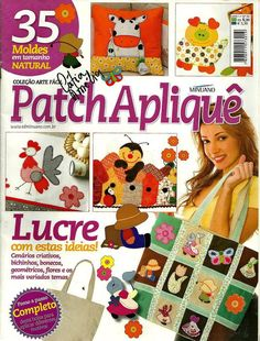 """""""Patch Aplique"""" Magazine with great applique ideas and all the patterns at the… Applique Templates, Applique Patterns, Quilt Patterns, Stitch Patterns, Applique Ideas, Aplique Quilts, Patchwork Tutorial, Sewing Magazines, Cross Stitch Magazines"""