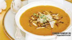 Тыквенный суп с грибами на курином бульоне Гордон Рамзи, Еда