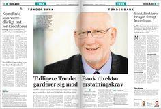 Februar 2013: Direktøren for den krakkede Tønder Bank sikrer høj levestandard med 'konefinten'.