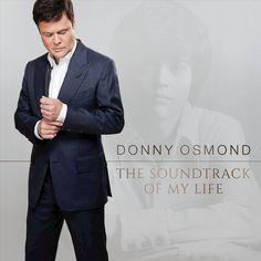Donny Osmond - The Soundtrack of My Life (CD)