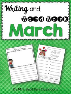 These writing and word work activities from Mrs. Beattie's Classroom are for the month of March! They require no advance preparation...Just print and go!