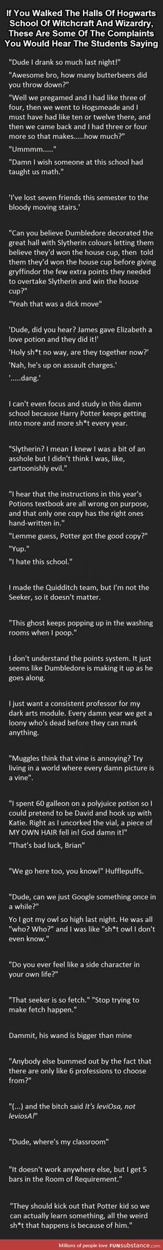 Things you'd hear at Hogwarts