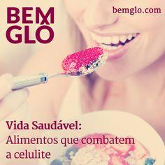 Hoje a gente dá mais uma dica saudável e pra lá de Bemglô. Vem com a gente! #bemglo #vidasaudavel #alimentoscontracelulite