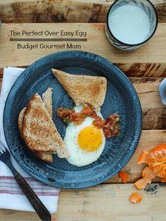 The Perfect Over Easy Egg  {budgetgourmetmom.com}