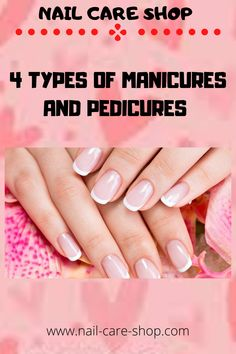 Every time you feel like pampering yourself, check out your nails if they too need a much-needed manicure or pedicure. Pedicure Nails, Manicure And Pedicure, American Manicure, Different Types Of Nails, Types Of Manicures, Nail Treatment, Perfect Nails, Nail Care, You Nailed It