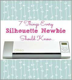 7 Things Every Silhouette Newbie Should Know - Life After Laundry