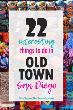 22 Cool and Unusual Things to Do in Old Town San Diego. Best restaurants in Old Town, best museums and free things to do in San Diego. San Diego Vacation, San Diego Travel, Old Town San Diego, Travel Advice, Travel Tips, Travel Guides, Us Travel Destinations, Us Road Trip, California Travel