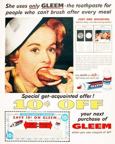 This was the size of a hamburger in 1959. Gleem Toothpaste ad.