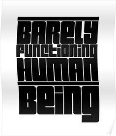 Barely Functioning Human Being Sarcastic Funny T shirt