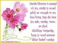 verjaarsdag wense vir n spesiale dogter – Google Search Birthday Qoutes, Happy Birthday Ecard, Special Birthday Wishes, Birthday Messages, Birthday Greetings, Birthday Cards, Y Words, Afrikaans Quotes, Colouring Pages