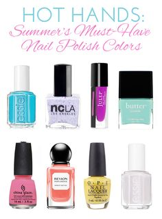 Summer's Must Have Nail Polish Colors