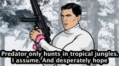 The 50 Best TV Quotes Of 2013—Sterling Archer, Archer