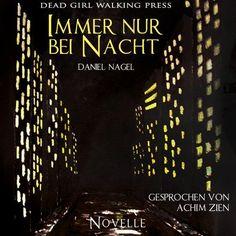 """Das Cover vom Hörbuch zu """"Immer nur bei Nacht"""""""