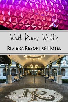 Disney World's Riviera Resort