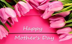Happy Mother's Day moms!!!!