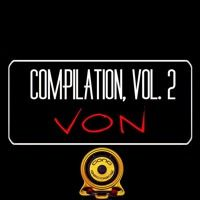 Von Compilation Vol 2 New Release Buy On Beatport!! by Von spain2 on SoundCloud