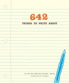 642 Things to Write About  A Journal  By the San Francisco Writersу Grotto Introduction by Po Bronson  (a great way to be creative, keep the brain sharp and write down your thoughts!)    7 1/2 x 9 in; 304 pp pp;  Paperback