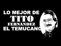 LO MEJOR DE TITO FERNANDEZ - YouTube