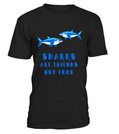 """# Sharks Are Friends Not Food - Cute Shark Awareness T-Shirt .  Special Offer, not available in shops      Comes in a variety of styles and colours      Buy yours now before it is too late!      Secured payment via Visa / Mastercard / Amex / PayPal      How to place an order            Choose the model from the drop-down menu      Click on """"Buy it now""""      Choose the size and the quantity      Add your delivery address and bank details      And that's it!      Tags: A cute shark t shirt for…"""