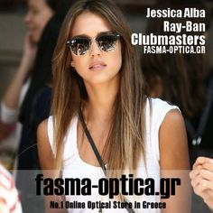 Jessica Alba με Ray-Ban Clubmaster www.fasma-optica.gr Your Online Optical Store