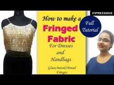 How to make a fringe fabric- For handbags and dresses Fringe Fabric, Fringe Dress, Types Of Pleats, Indian Designer Outfits, Fringes, Dress Patterns, Diy Fashion, Feather, Fabrics