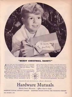 Hardware Mutual Casualty 1951 Christmas Ad - Merry Christmas Daddy!