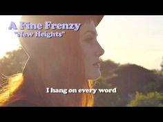 A Fine Frenzy - New Heights (Lyrics Video)