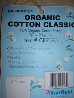 """Organic Cotton Batting - 1 piece - 108"""" x 90"""", $27"""